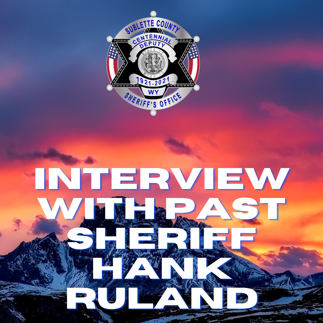 Interview with past Sheriff Hank Ruland