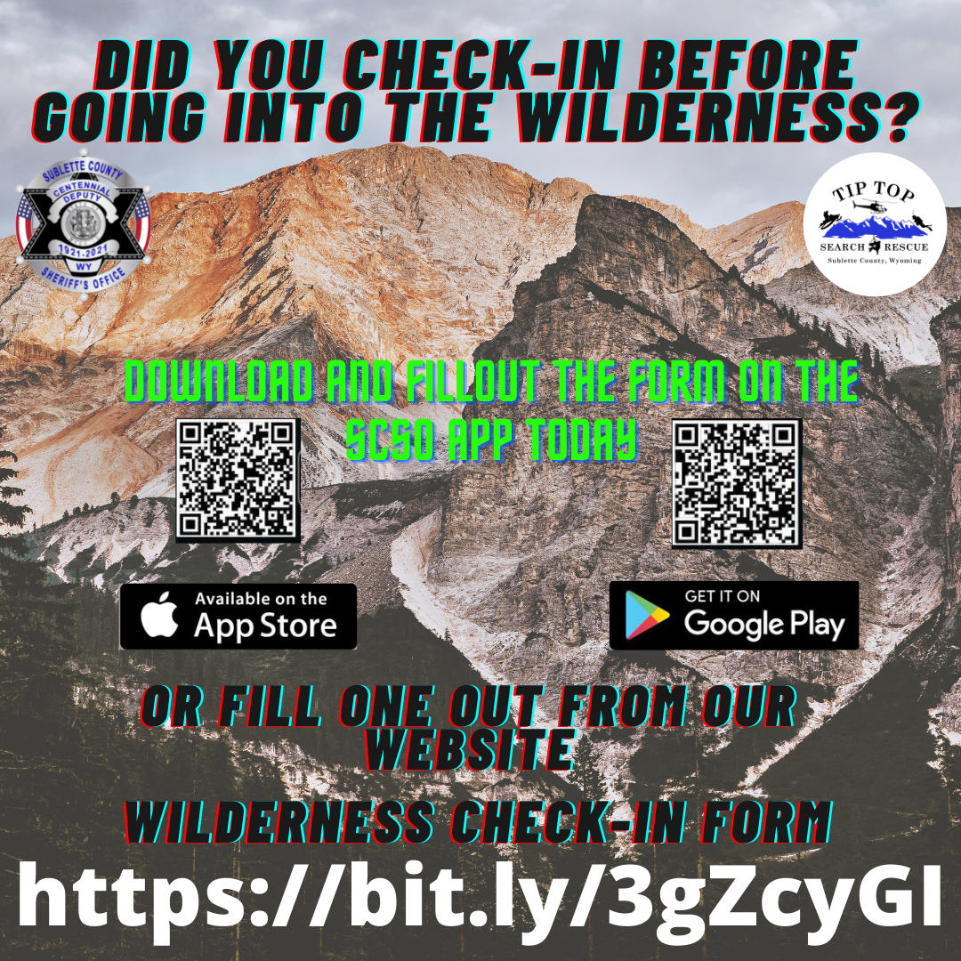 SCSO and TipTop Search and Rescue reminds outdoor enthusiast to use the wilderness check-in form before going out!