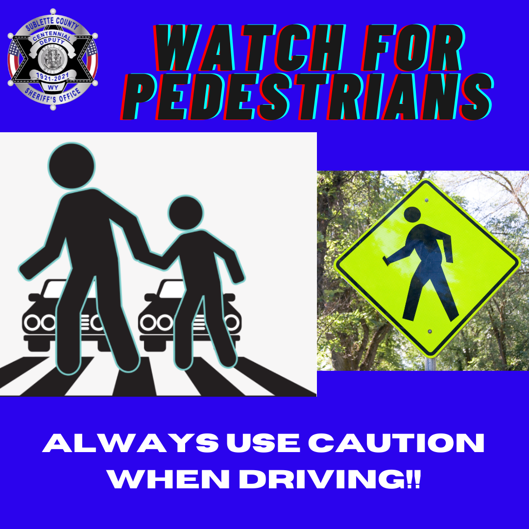SCSO Reminds Public and Tourists to exercise caution and watch for pedestrians